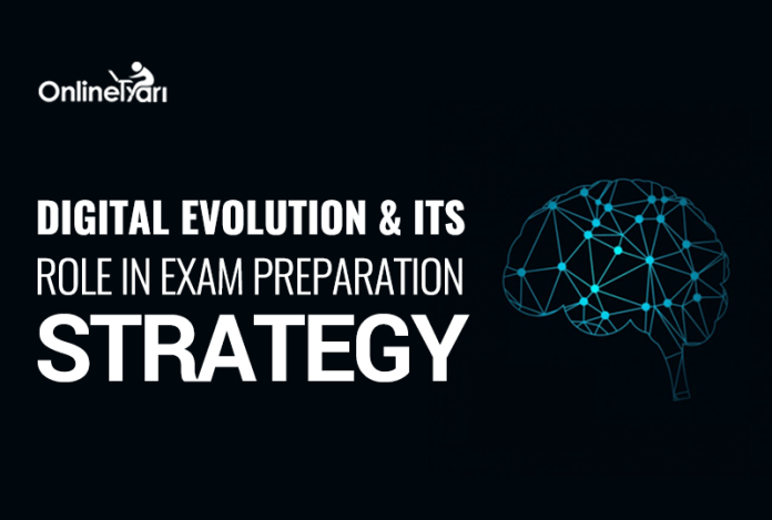 Digital evolution & its Role in Exam Preparation Strategy
