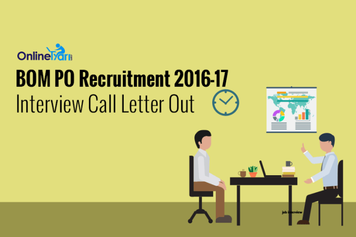 BOM PO Interview Call Letter Out: Download Now