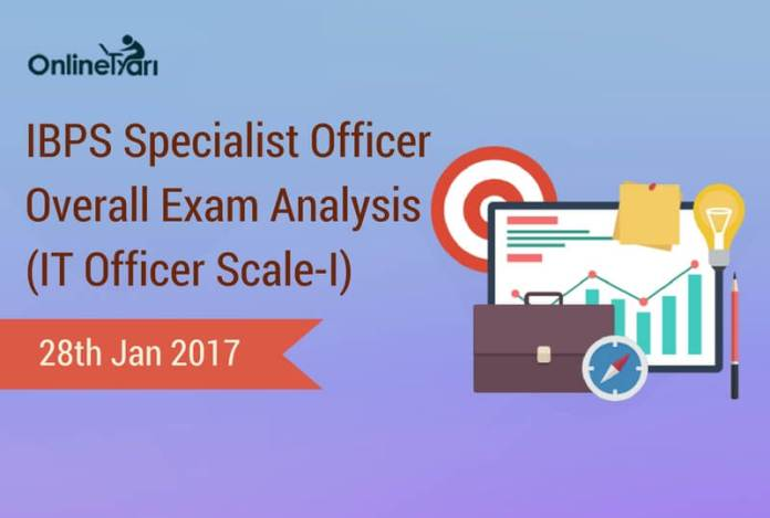 IBPS SO Exam Analysis, IT Officer Scale-I: 28 Jan 2017 (All Shifts)