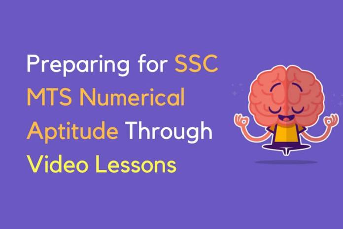 Preparing for SSC MTS Numerical Aptitude Through Video Lessons