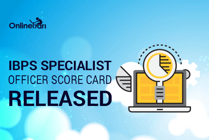 IBPS Specialist Officer Score Card Released: Check your marks now