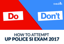 How to Attempt UP Police SI 2016 Examination: Do's & Don'ts
