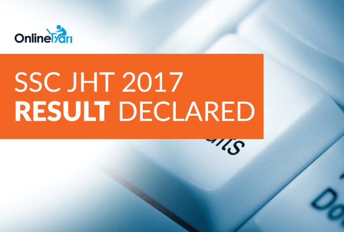 SSC JHT 2017 Result Declared