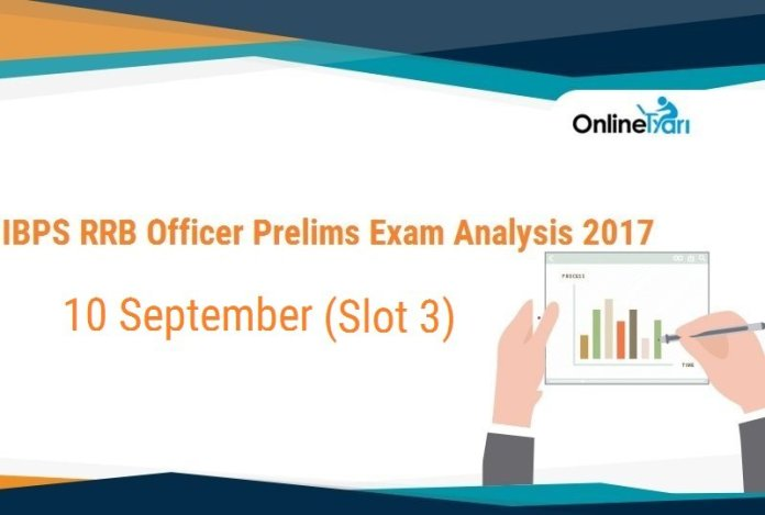 IBPS RRB Officer Prelims Exam Analysis, 10th September Slot 3