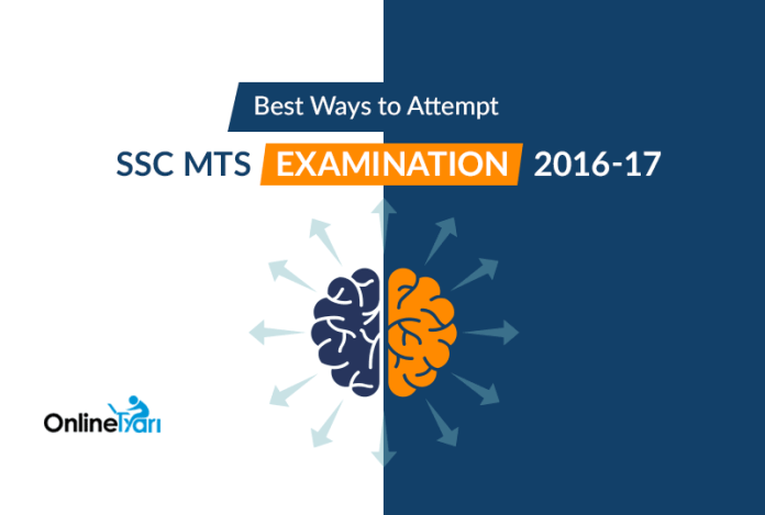 Best Ways to Attempt SSC MTS Examination 2016-17