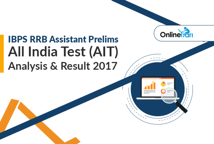 IBPS RRB Assistant Prelims All India Test (AIT) Analysis & Result 2017