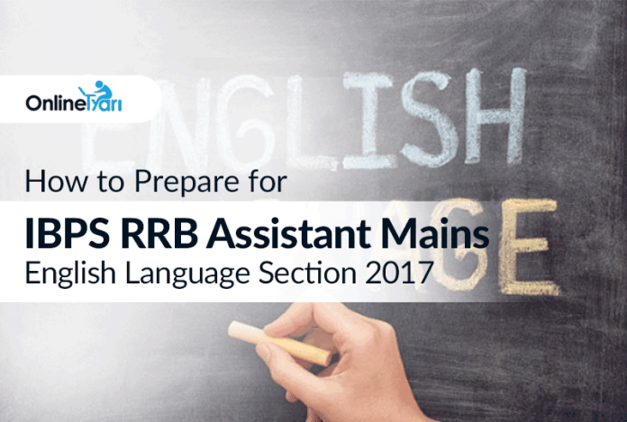 How to Prepare for IBPS RRB Assistant Mains English Language 2017