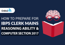 How to Prepare for IBPS Clerk Mains Reasoning Ability & Computer Section 2017