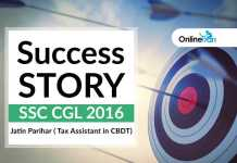 SSC CGL 2016 Success Story: Jatin Parihar (Tax Assistant in CBDT)
