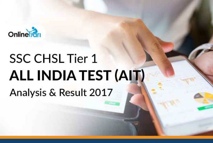 SSC CHSL Tier 1 All India Test (AIT) Analysis & Result 2017
