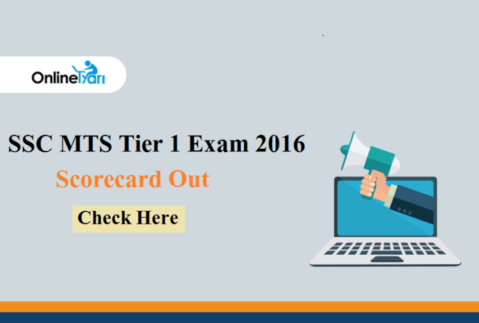 SSC MTS Tier 1 Scorecard Out 2016: Check Here