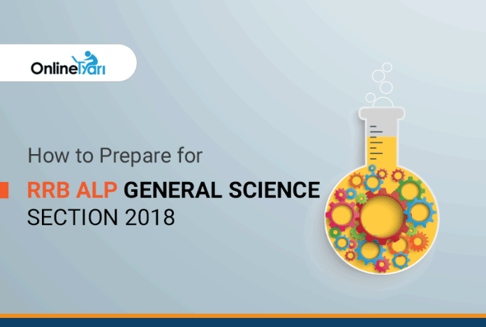 How to Prepare for RRB ALP General Science Section 2018
