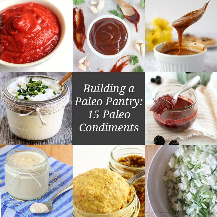 Building a Paleo Pantry: 15 Paleo Condiments | Only Taste Matters