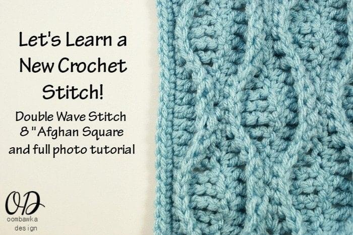 Crochet Stitches Wave : ... Learn a New Crochet Stitch! Double Wave ? Oombawka Design Crochet
