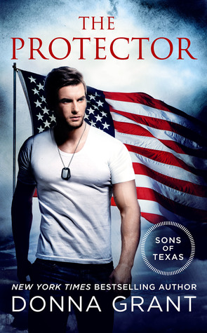 THE PROTECTOR (SONS OF TEXAS, BOOK #2) BY DONNA GRANT: BOOK REVIEW