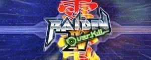 Raiden IV: Overkill | oprainfall