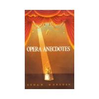 'Opera Anecdotes': an Operatoonity Book Rec