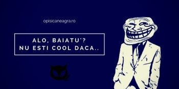 alo-baiatu-nu-esti-cool-daca