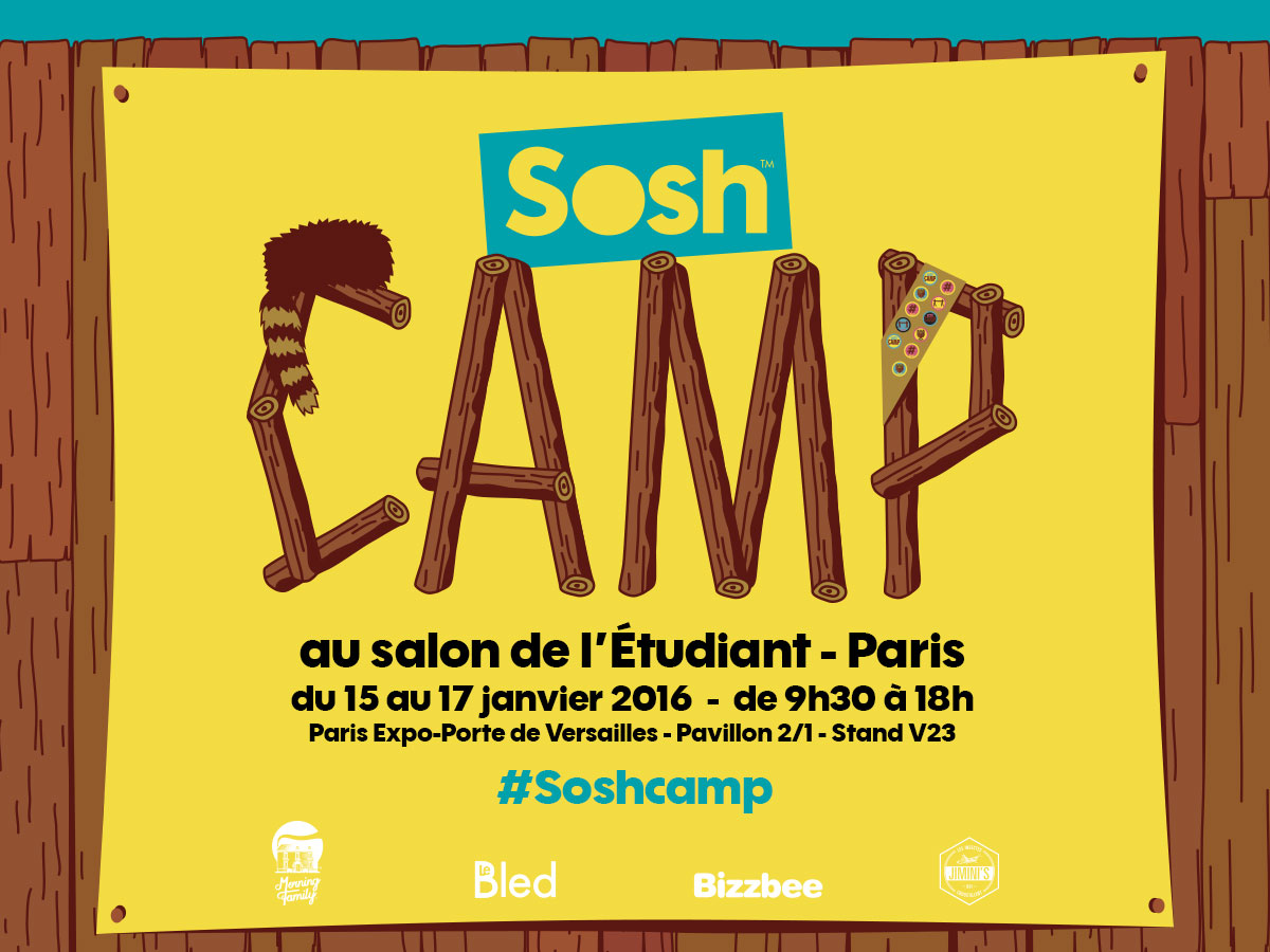 Salon De L Etudiant De Paris Sosh Installe Son Sosh Camp Au Salon De L Etudiant Sosh