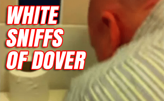 WHITE SNIFFS OF DOVER