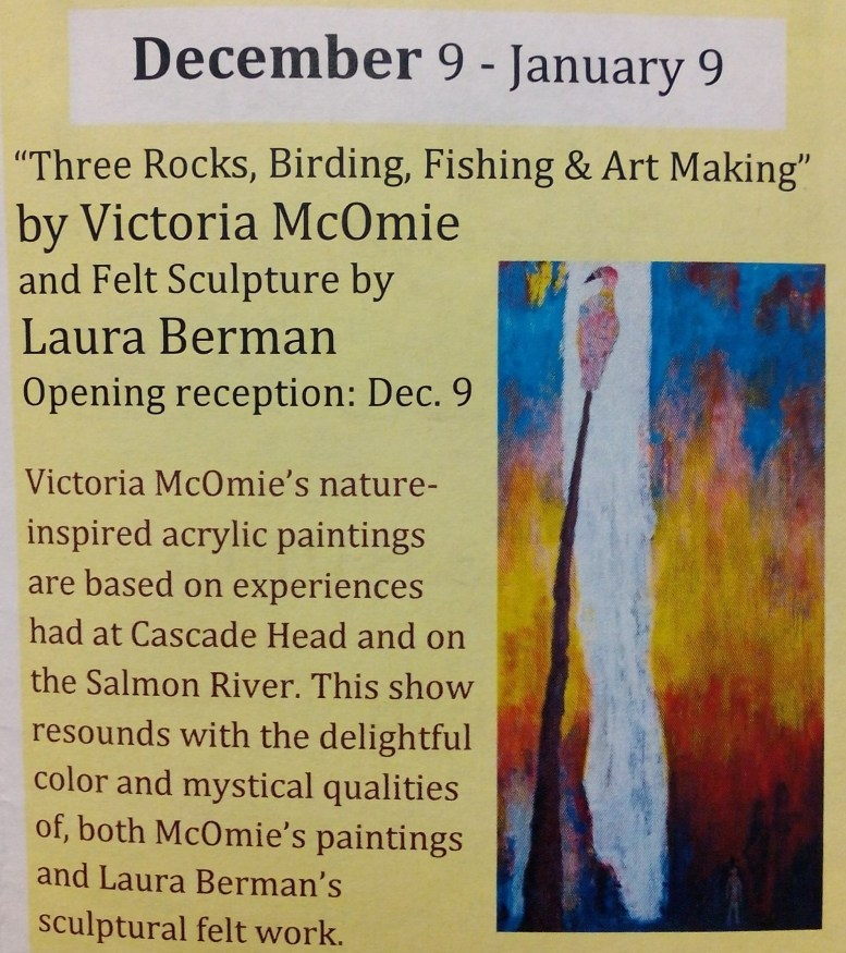 Three Rocks, Birding, Fishing and Art Making by Victoria McOmie and Felt Sculpture by Laura Berman