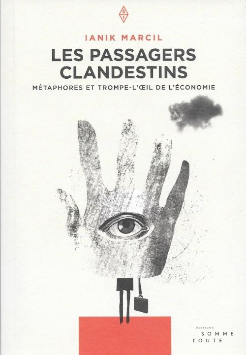 Ianik Marcil, les Passagers clandestins, 2016, couverture