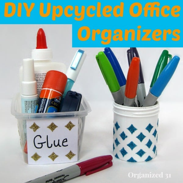 DIY Upcycled Office Organizers - Organized 31