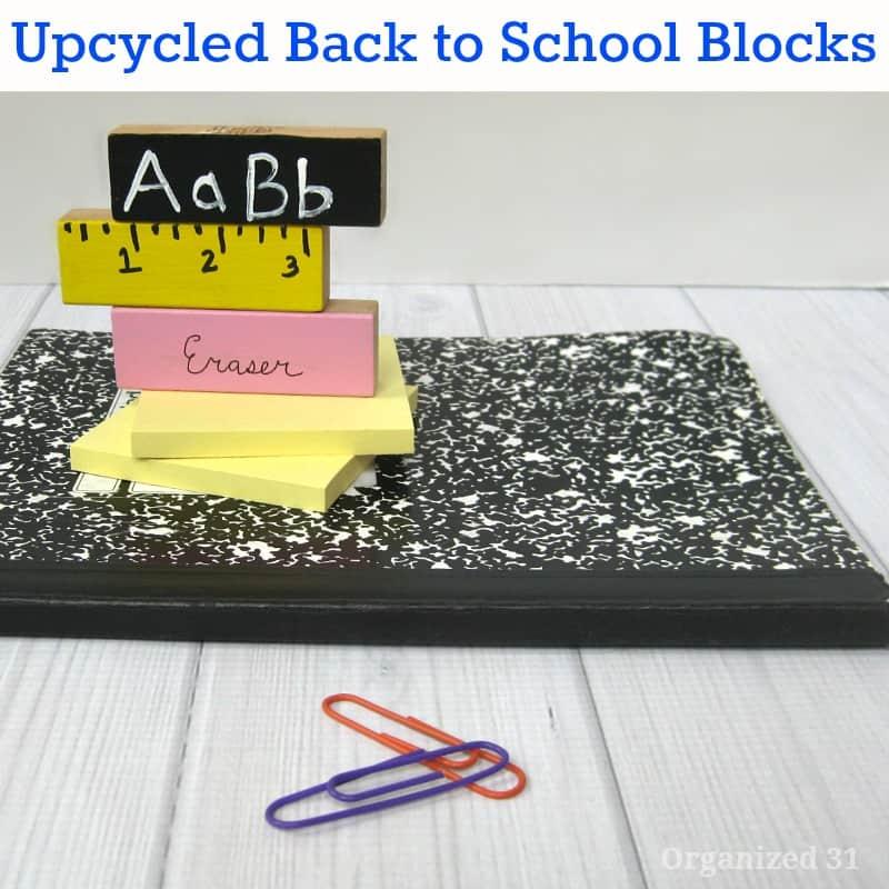 Upcycled Back to School Blocks - Organized 31