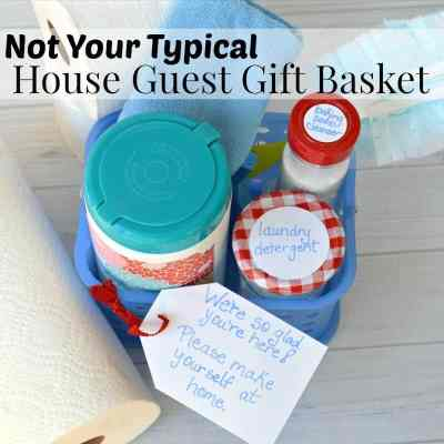 Not Your Typical House Guest Gift Basket