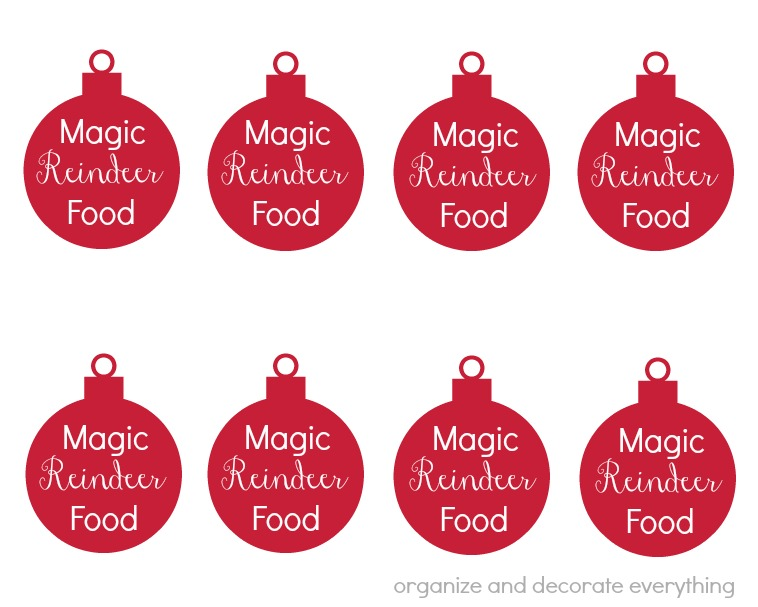 Magic Reindeer Food (and printable tags) - Organize and Decorate