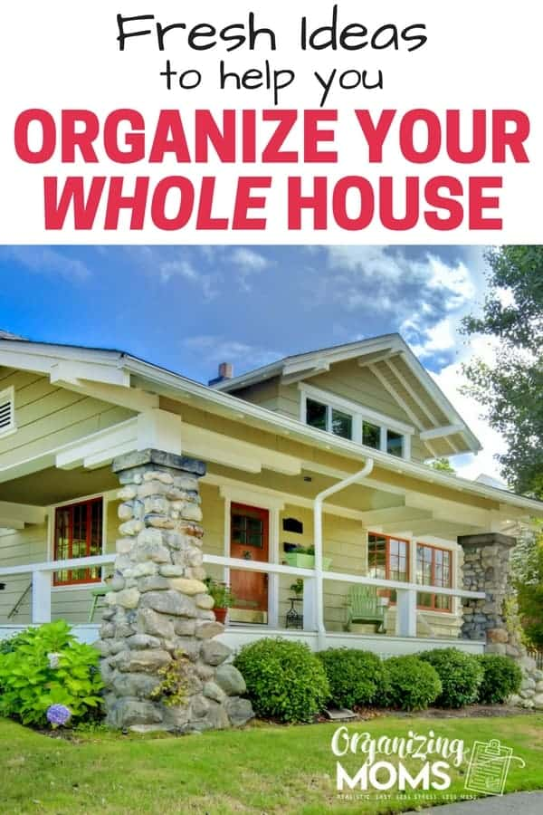 How to Organize Your Home - 30+ Organizing Ideas - Organizing Moms