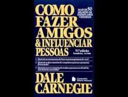 Como Fazer Amigos e Influenciar Pessoas   Dale Carnegie   Audio Livro Completo   Portugues