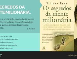Os segredos da mente milionária – audiobook – T. Harv Eker