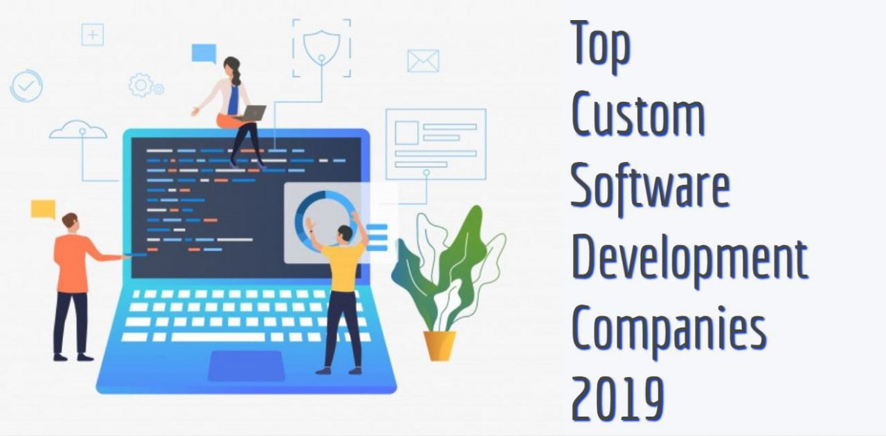 Software Developer Companies In Top Custom Software Development Companies 2019 Osbay
