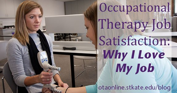 Occupational Therapy Job Satisfaction Why I Love My Job