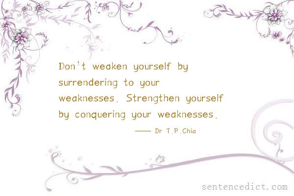 Good Sentence appreciation - Don\u0027t weaken yourself by surrendering