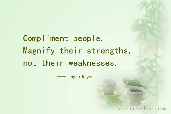 Good Sentence appreciation - Compliment people Magnify their