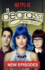 When Will Degrassi Next Class Season 4 Be on Netflix? Netflix Release Date?