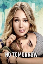 When Will No Tomorrow Season 2 Be on Netflix? Netflix Release Date?
