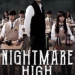 When Will Nightmare High Season 2 Be on Netflix? Netflix Release Date?