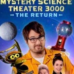 When Will Mystery Science Theater 3000 Season 2 Be on Netflix? Netflix Release Date?