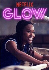 When Will GLOW Season 2 Be on Netflix? Netflix Release Date?