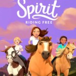 When Will 'Spirit: Riding Free' Season 4 Be Streaming on Netflix?