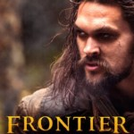 When Will 'Frontier' Season 3 Be Available to Stream on Netflix?