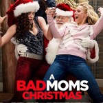 When Will 'A Bad Mom's Christmas' Be Available to Stream on Netflix?