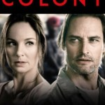 Colony Season 3 Netflix Renewal Status and Release Date