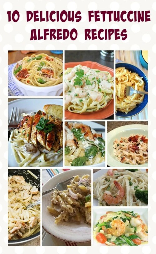 10 Delicious Fettuccine Alfredo Recipes Ottawa Mommy