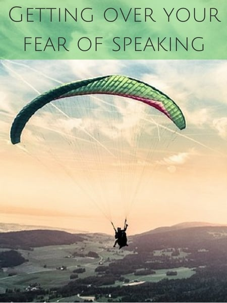 Getting over your fear of speaking and why you just have to do it