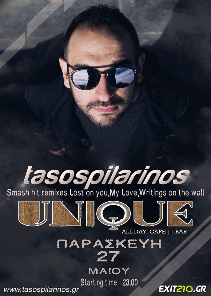 Tasospilarinos στο  bar Unique  στην Πτολεμαΐδα, την Παρασκευή 27 Μαΐου