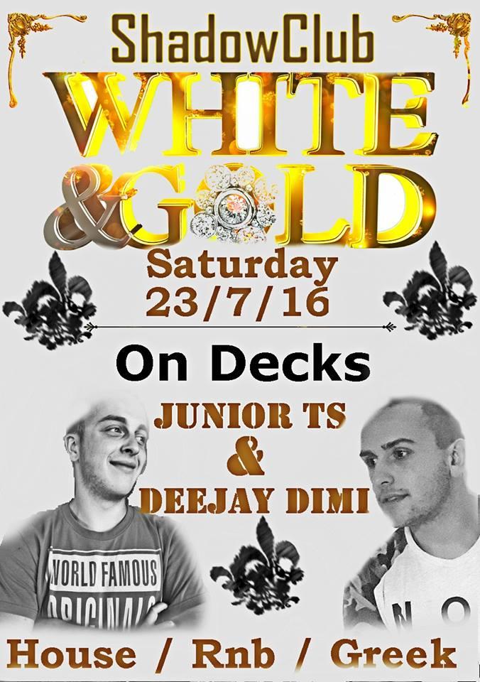 » White & Gold Party» στο Shadow Club στην Γαλατινή, το Σάββατο 23 Ιουλίου